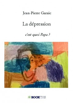 La dépression  - Couverture de livre auto édité