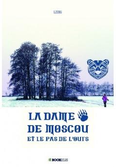 La dame de Moscou et le pas de l'ours - Couverture de livre auto édité