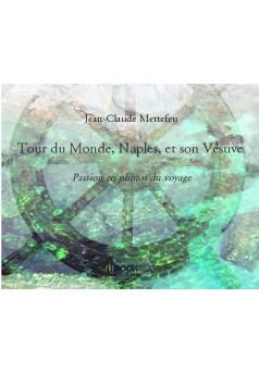 Tour du Monde, Naples, et son Vésuve