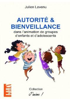 Autorité et bienveillance - Couverture de livre auto édité