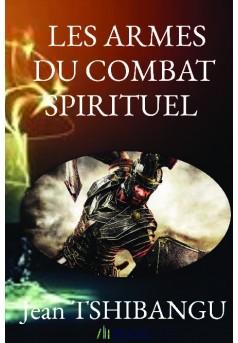 LES ARMES DU COMBAT SPIRITUEL  - Couverture de livre auto édité