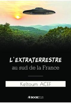 L'extraterrestre au sud de la France
