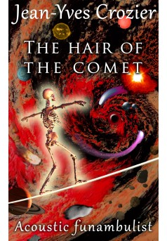 The hair of the comet - Couverture Ebook auto édité