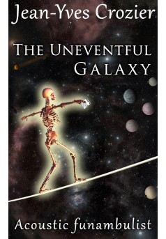 The Uneventful Galaxy