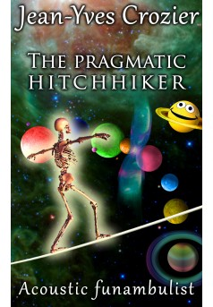The pragmatic hitchhiker