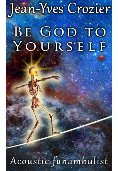 Be God to Yourself - Couverture Ebook auto édité