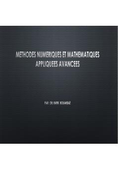 METHODES NUMERIQUES ET MATHEMATIQUES APPLIQUEES AVANCEES