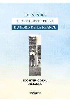 Souvenirs d'une petite fille du nord de la France - Couverture Ebook auto édité