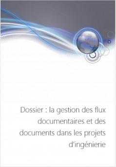 La gestion des flux documentaires dans les projets d'ingénierie