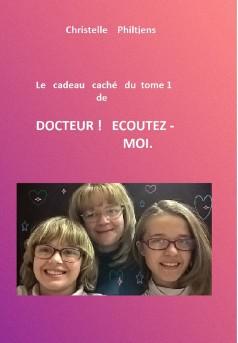 Le cadeau caché  du tome 1   de   DOCTEUR !  ECOUTEZ-MOI. - Couverture Ebook auto édité