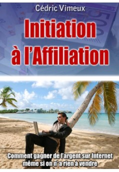 Affiliation Inititation - Couverture Ebook auto édité