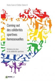 Coming out des célébrités sportives homosexuelles.