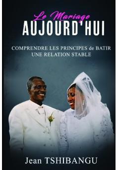 LE MARIAGE AUJOURD'HUI