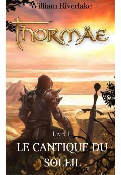 Thormäe - Le Cantique du Soleil (Livre1) - Couverture Ebook auto édité