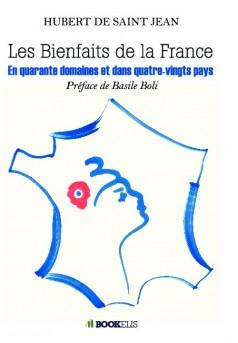 Les bienfaits de la France (Edition luxe)