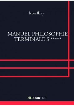 MANUEL PHILOSOPHIE TERMINALE S ***** - Couverture de livre auto édité