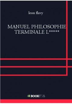 MANUEL PHILOSOPHIE TERMINALE L***** - Couverture de livre auto édité