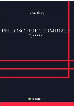 PHILOSOPHIE TERMINALE L***** - Couverture de livre auto édité