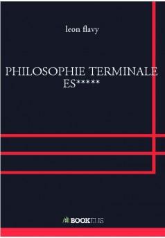 PHILOSOPHIE TERMINALE ES***** - Couverture de livre auto édité