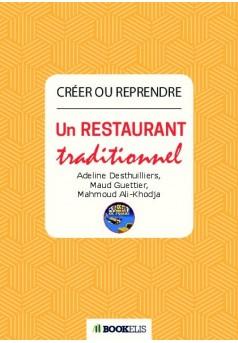 Créer ou reprendre un restaurant traditionnel - Couverture de livre auto édité