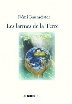 Les larmes de la Terre - Couverture de livre auto édité