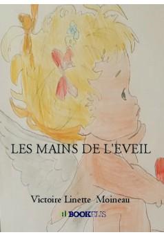 LES MAINS DE L'EVEIL