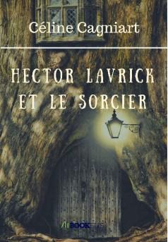 Hector Lavrick et le sorcier