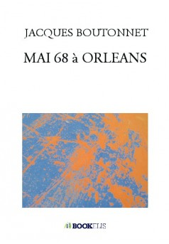 MAI 68 à ORLEANS - Couverture de livre auto édité