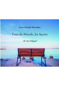 Tour du Monde, les Açores