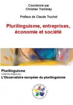 Plurilinguisme, entreprises, économie et société