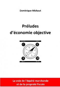 Préludes d'économie objective - Couverture de livre auto édité
