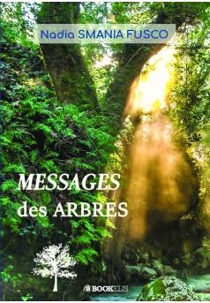 MESSAGES DES ARBRES - Couverture de livre auto édité