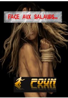 FACE AUX SALAUDS...