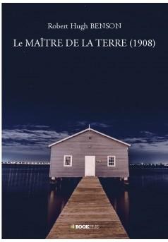 Le MAÎTRE DE LA TERRE (1908)