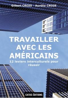 TRAVAILLER AVEC LES AMERICAINS - Couverture de livre auto édité