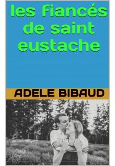 les fiancés de saint eustache - Couverture Ebook auto édité