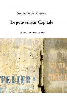 Le gouverneur Capitale