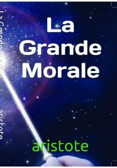la grande morale  - Couverture de livre auto édité