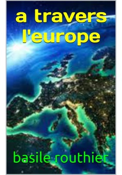 a travers l'europe - Couverture Ebook auto édité