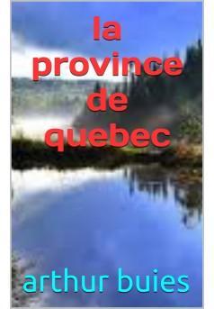 la province de quebec  - Couverture Ebook auto édité