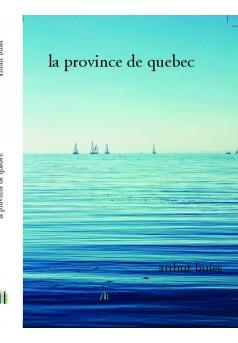 la province de quebec  - Couverture de livre auto édité
