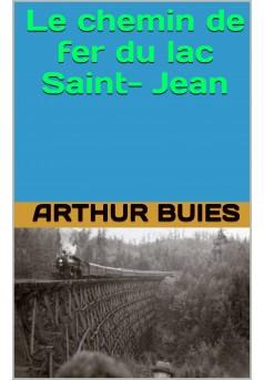 le chemin de fer du lac saint-jean - Couverture Ebook auto édité