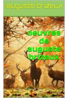 oeuvres de auguste brizeux - Couverture Ebook auto édité