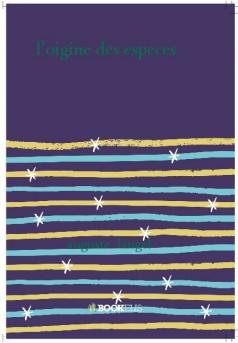 l'oigine des especes  - Couverture de livre auto édité
