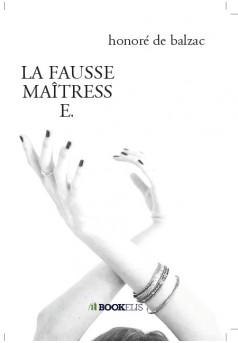 LA FAUSSE MAÎTRESSE. - Couverture de livre auto édité