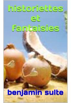 historiettes et fantaisies  - Couverture Ebook auto édité