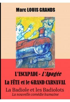 L'Escapade des petits Badiololots - L'Apogée / La Fête et le grand Carnaval - Couverture Ebook auto édité