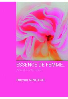 ESSENCE DE FEMME... - Couverture de livre auto édité