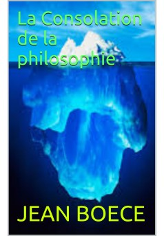 la consolation de la philosophie - Couverture Ebook auto édité