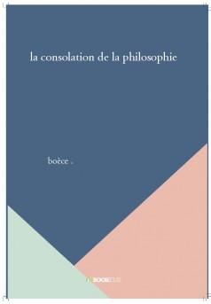 la consolation de la philosophie - Couverture de livre auto édité